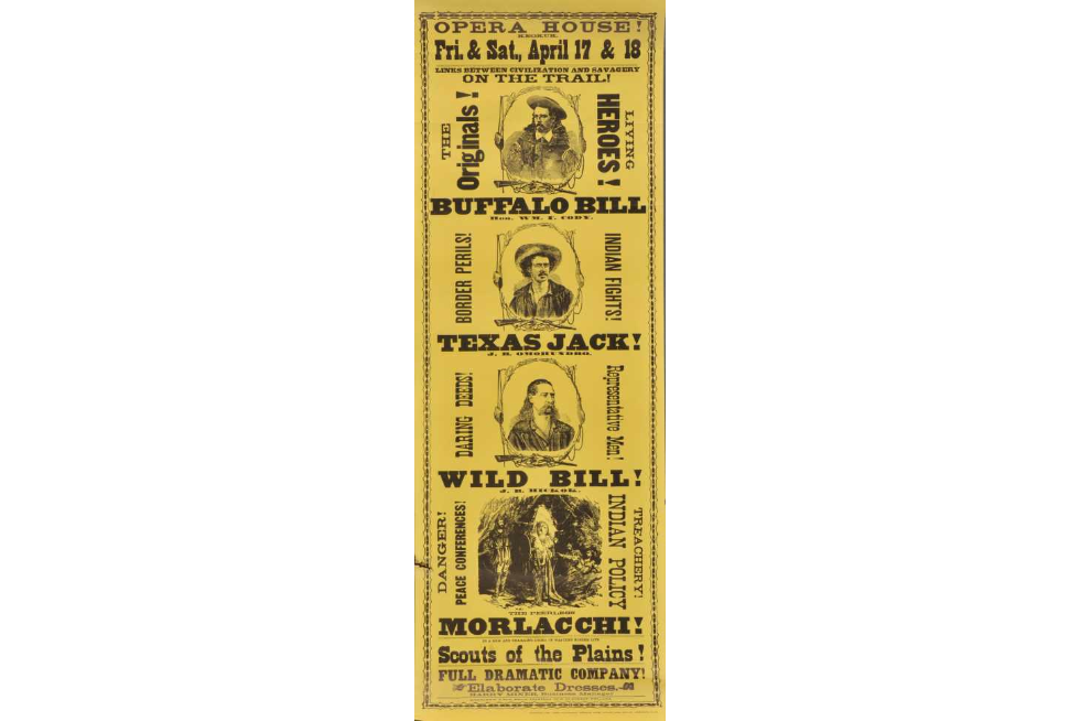 Advertising broadsheet featuring Texas Jack, Buffalo Bill, Wild Bill, and Morlacchi