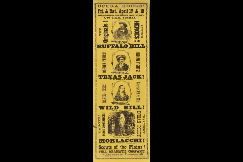 Advertising broadsheet featuring Texas Jack, Buffalo Bill, Wild Bill, and Morlacchi