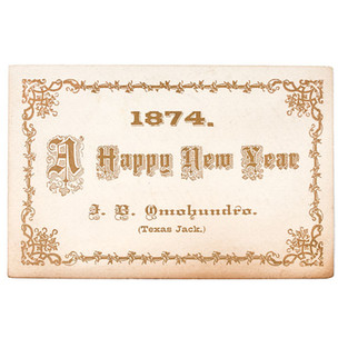 1874 New Year's Greeting Card handed out and signed by Texas Jack