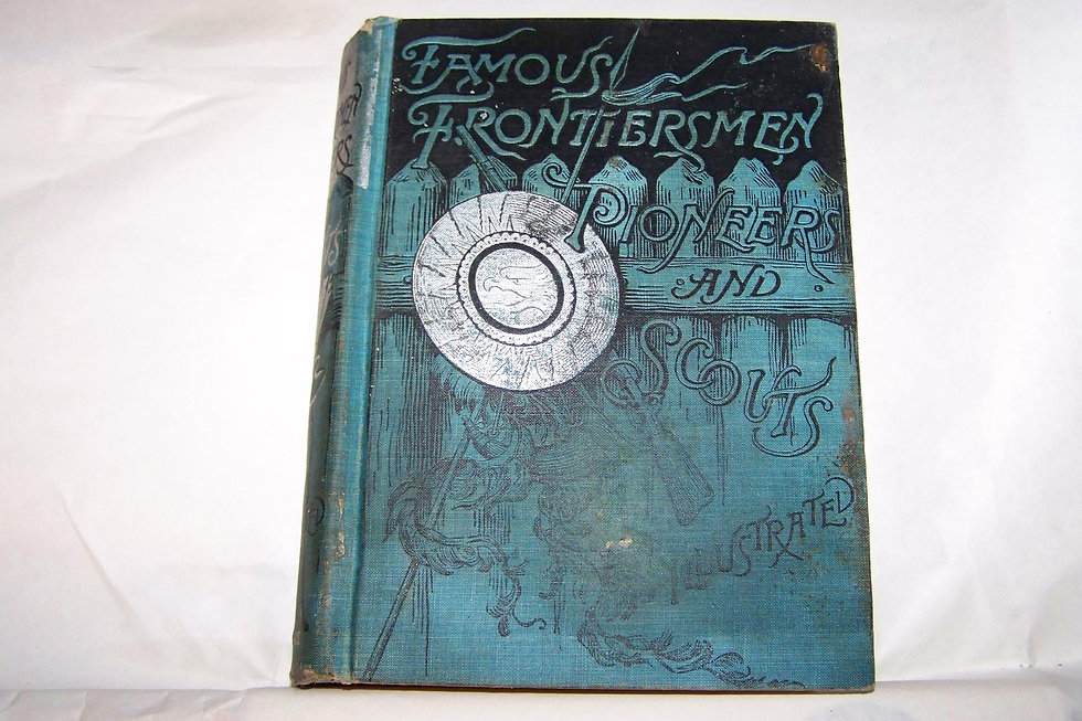 Famous frontiersmen, pioneers and scouts by Cattermole, E. G