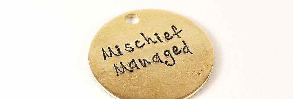 Mischief Managed Dog Tag