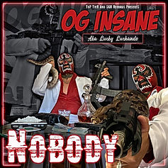 OG INSANE - NOBODY COVER.jpg