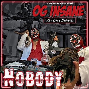 OG INSANE - NOBODY COVER.jpg