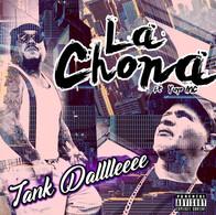 La Chona - Tank Dalllleeee ft Yuyo MC.jpg