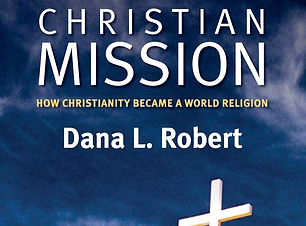 Christian Mission_ How Christianity Beca