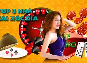 Top 3 nhà cái xóc đĩa trực tuyến uy tín hàng đầu Việt Nam