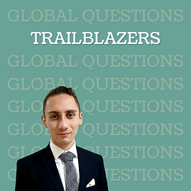 TRAILBLAZER: Exploring opportunities and engaging in global affairs W/ Ryan Attard