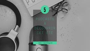 5 podcasts à découvrir cet été pour se motiver à créer