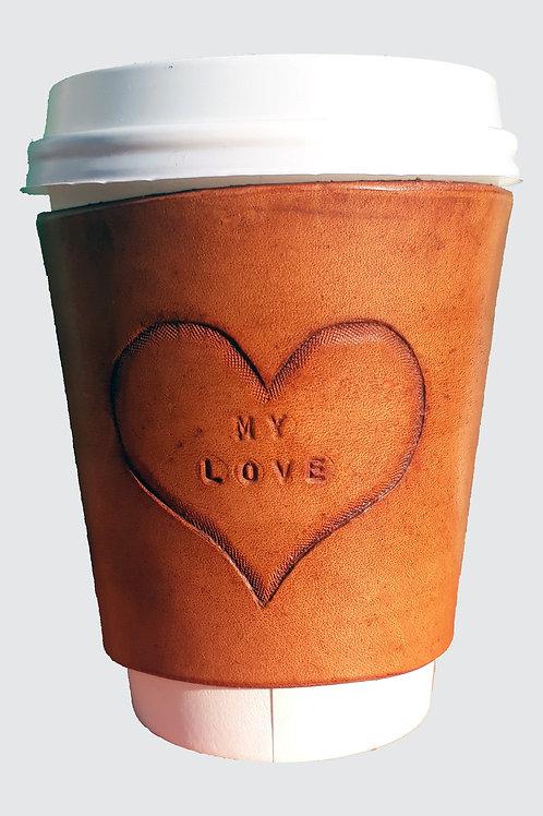 """""""My Love"""" Coffee Sleeve"""