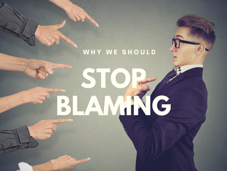Why we should stop blaming