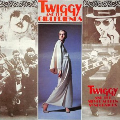 TWIGGY & The Silver Screen Syncopators / Twiggy And The Girlfriends(LP)