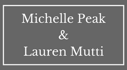 Michelle Peak & Lauren Mutti