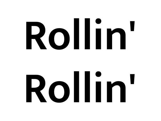 企画展「Rollin' Rollin'」