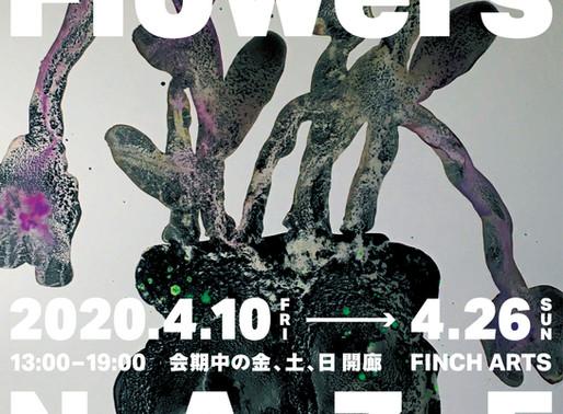 NAZE個展「Flowers」