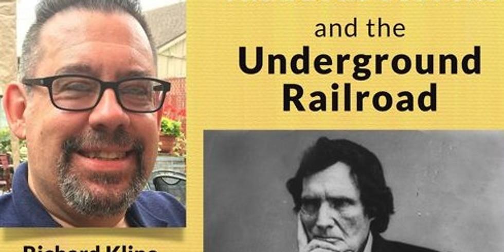 Thaddeus Stevens & the Underground Railroad