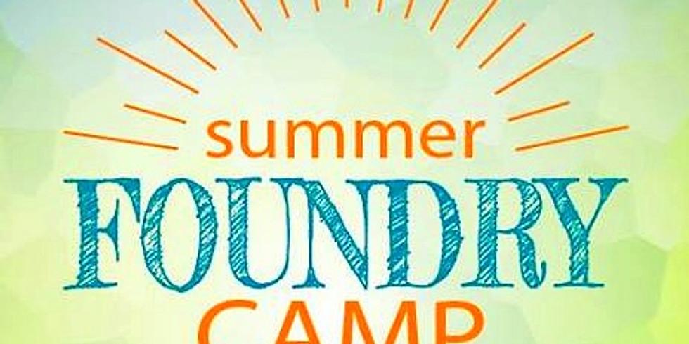 Foundry Summer Camp - Week 1