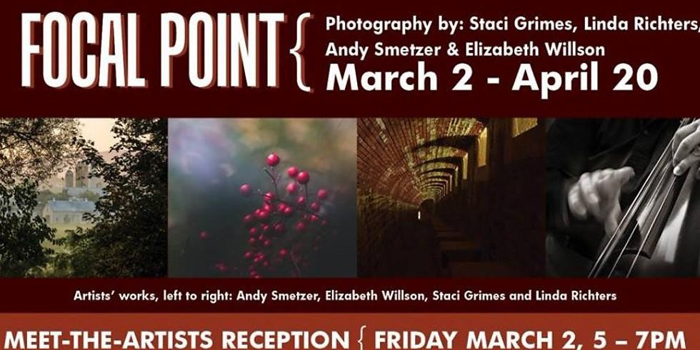 """""""Focal Point"""" Meet-the-Artists Reception"""