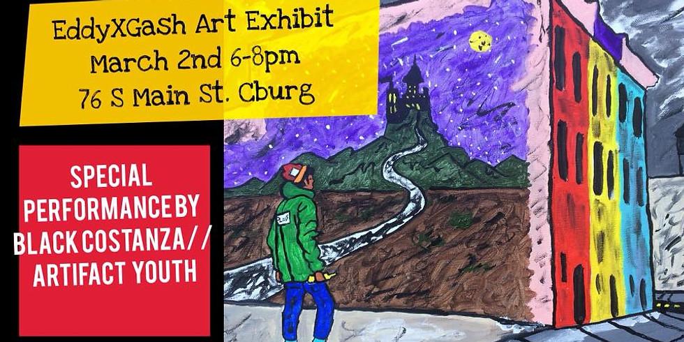Eddy X Gash Art Exhibit