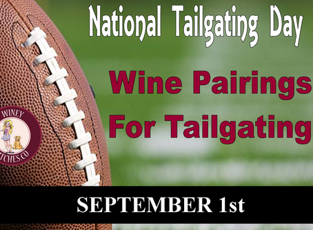 National Tailgating Day Wine Pairings
