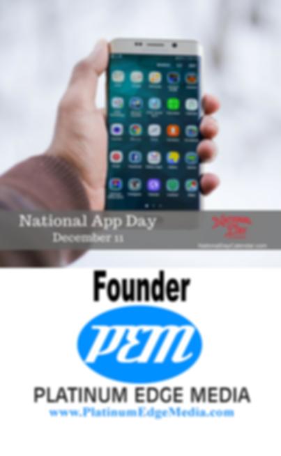 Founder National App Day December 11 National Day Calendar Platinum Edge Media