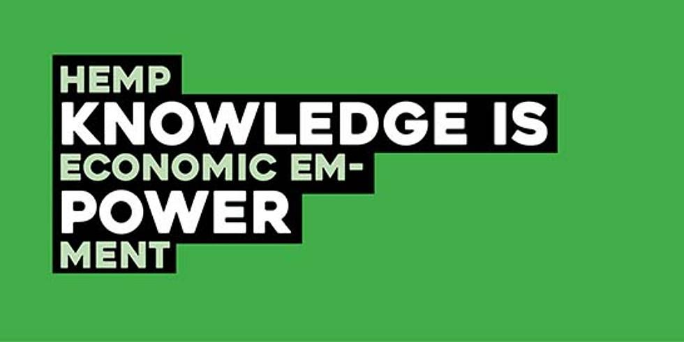 Hemp Knowledge is Economic Empowerment 4-Week Program
