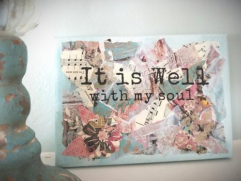 Original Art: It is Well