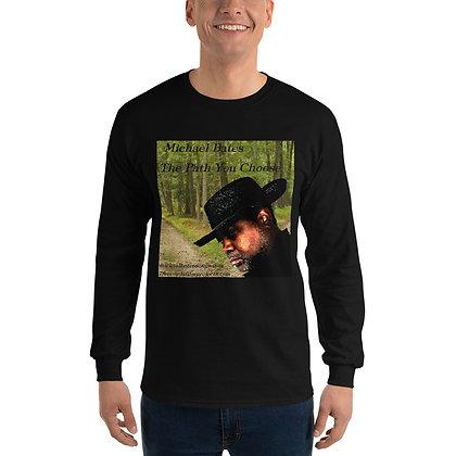 Men's Long Sleeve Shirt Michael Bates (The Path You Choose)