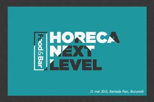Food&Bar reia seria conferintelor Horeca Next Level. Prima editie va avea loc la Bucuresti