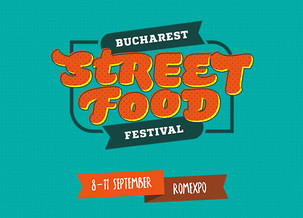 Bucharest Street Food festival, 8-11 Septembrie 2016