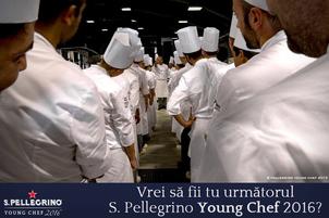 Inca 30 de zile de inscriere in competitia S.Pellegrino Young Chef 2016