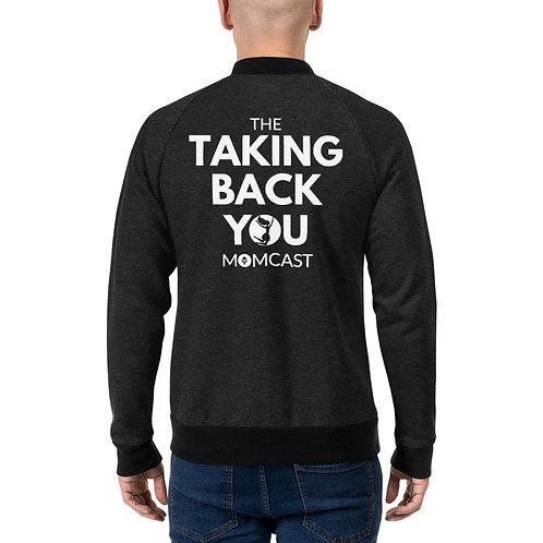Taking Back YOU Momcast Unisex Bomber Jacket