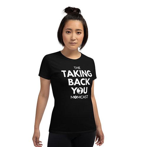 Taking Back YOU Momcast T-shirt (Black)