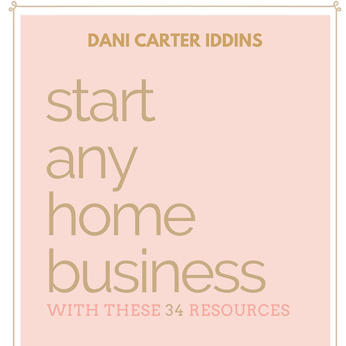 Start Any Home Business Resource Guide