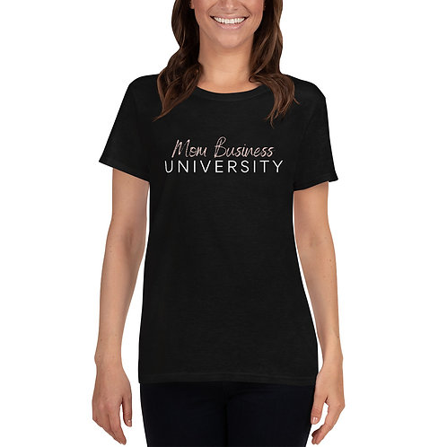 Mom Business University T-shirt