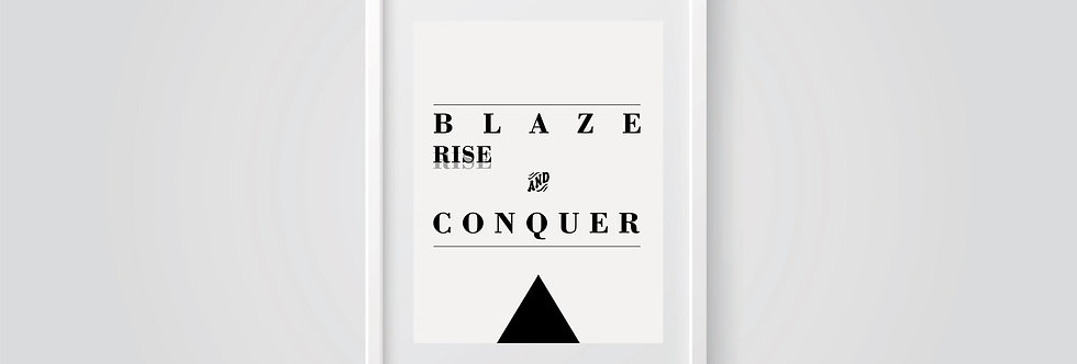 Blaze Rise and Conquer