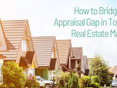 How to Bridge the Appraisal Gap...