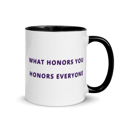 "Goddess Mug ""What Honors You"""