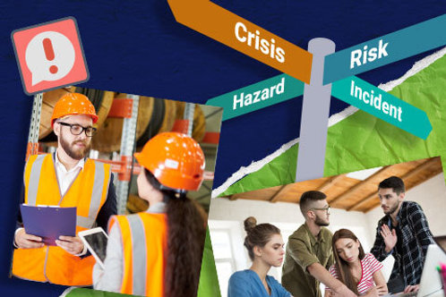 Workplace Hazard and Risk Management Training - Crisis Management