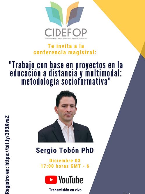 Certificado de participación, conferencia magistral Sergio Tobón PhD - CIDEFOP