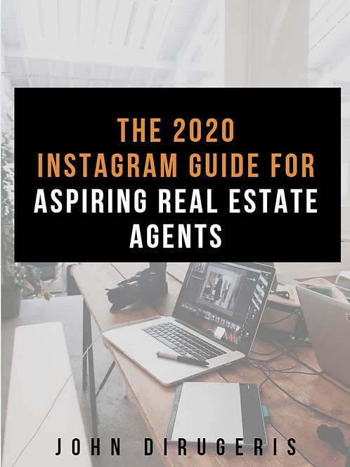 2020 Instagram Guide for Real Estate Agents