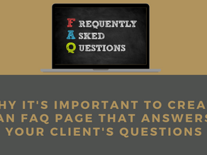 Why it's important to create an FAQ page that answers your client's questions