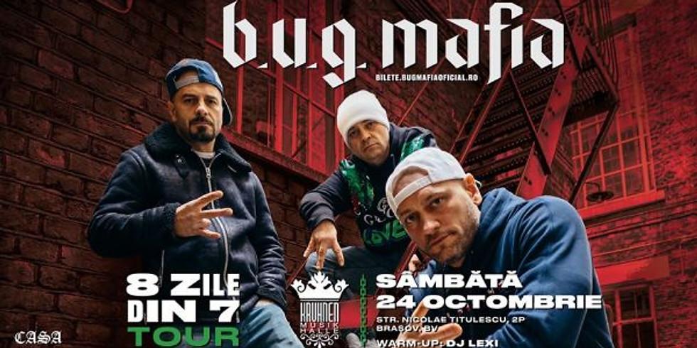 BUG Mafia in Brasov