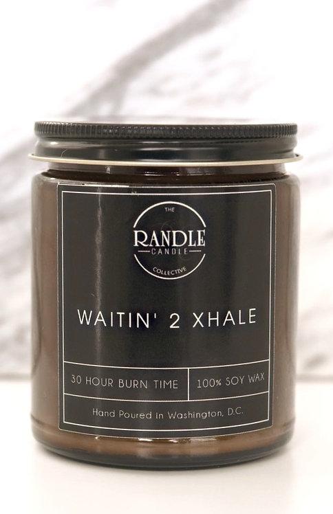 Waitin' 2 Xhale