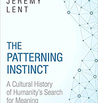 #paradigmShift: The Patterning Instinct A Cultural History of Humanity's Search for Meaning