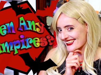 'Seen Any Vampires?' Youtube Series