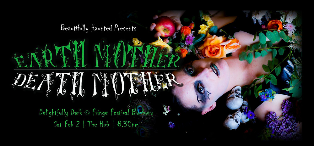 Beautifully Haunted presents 'Earth Mother/Death Mother'