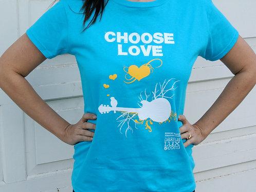 Choose Love - Turquoise Tee Shirt