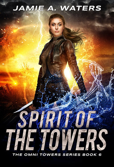 Spirit of the Towers (The Omni Towers Series, Book 6)