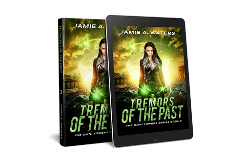 Tremors of the Past (The Omni Towers, Book 3)