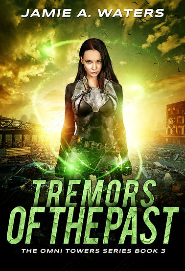 Tremors of the Past (The Omni Towers Series, Book 3)